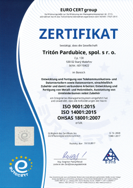 ISO 9001:2015, ISO 14001:2015, OHSAS 18001:2007